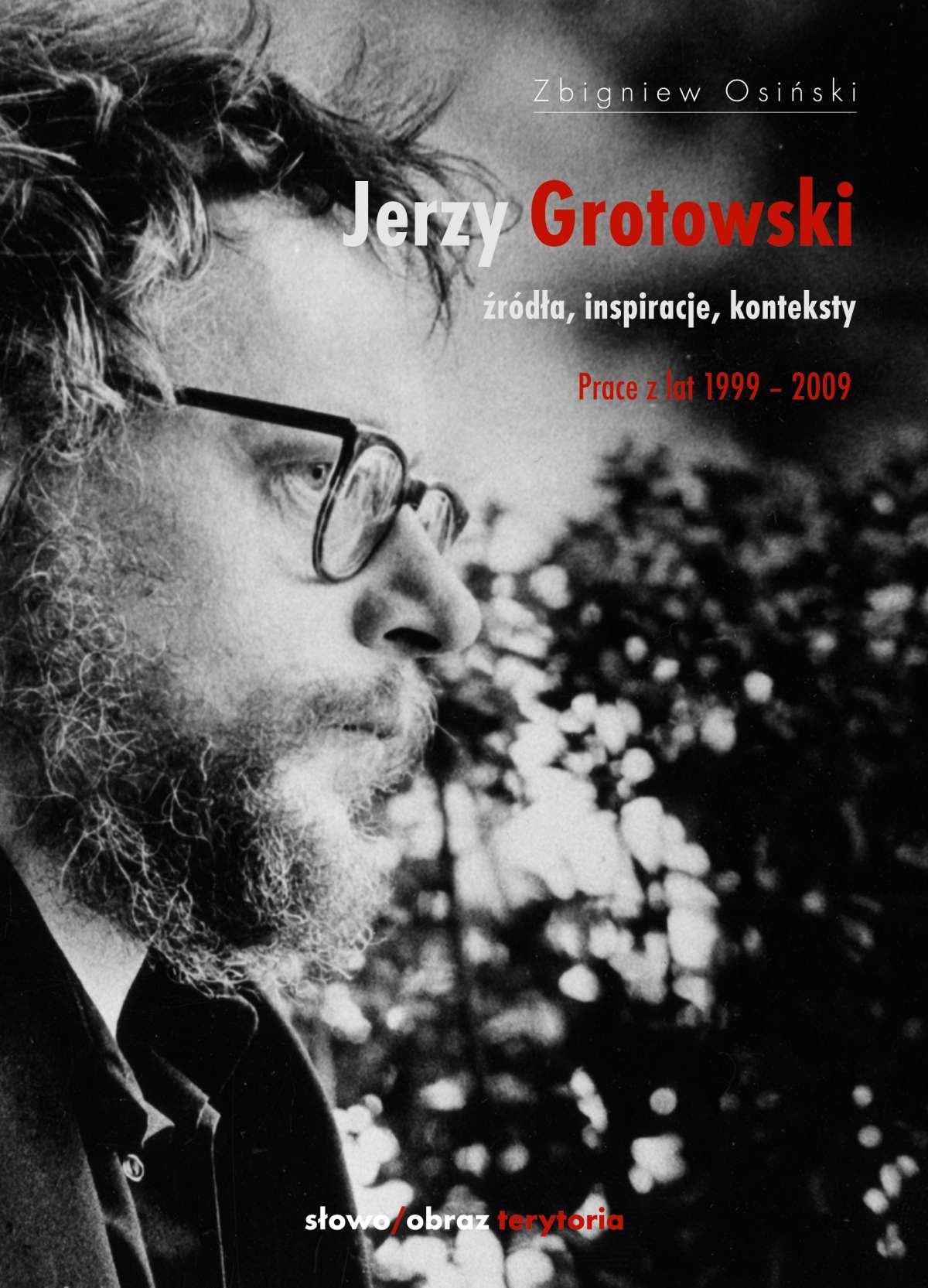 Jerzy Grotowski. Tom 2: Źródła, inspiracje, konteksty. Prace z lat 1999–2009 - Ebook (Książka EPUB) do pobrania w formacie EPUB