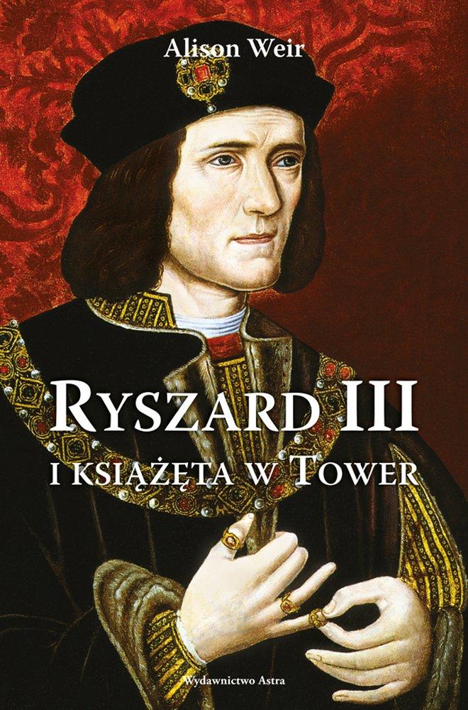 Ryszard III i książęta w Tower - Ebook (Książka na Kindle) do pobrania w formacie MOBI