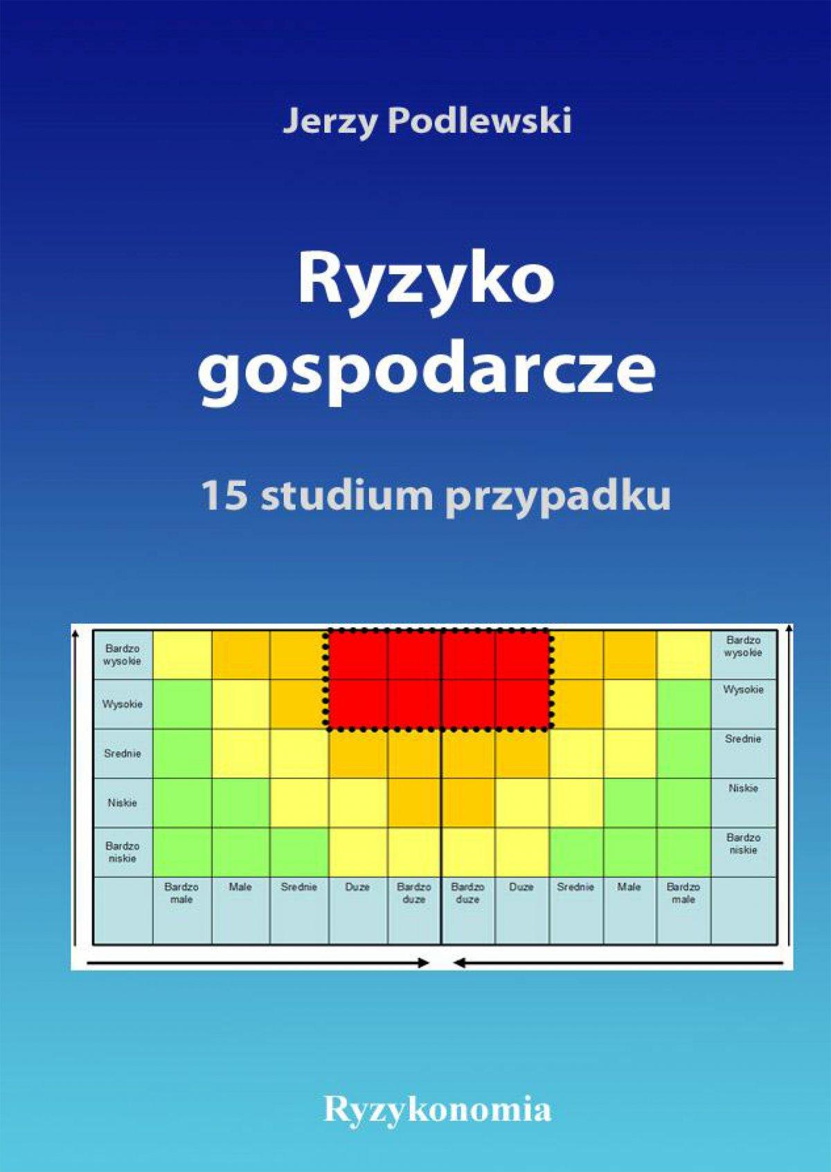Ryzyko gospodarcze - Ebook (Książka PDF) do pobrania w formacie PDF