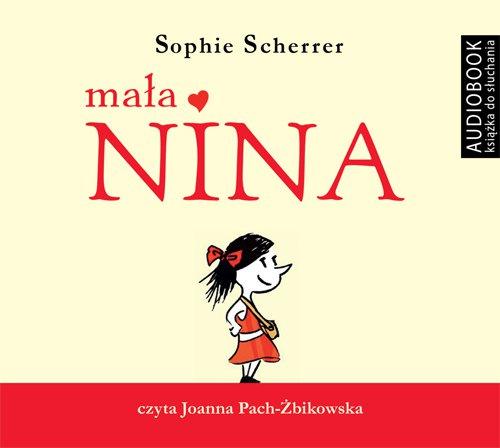 Mała Nina - Audiobook (Książka audio MP3) do pobrania w całości w archiwum ZIP