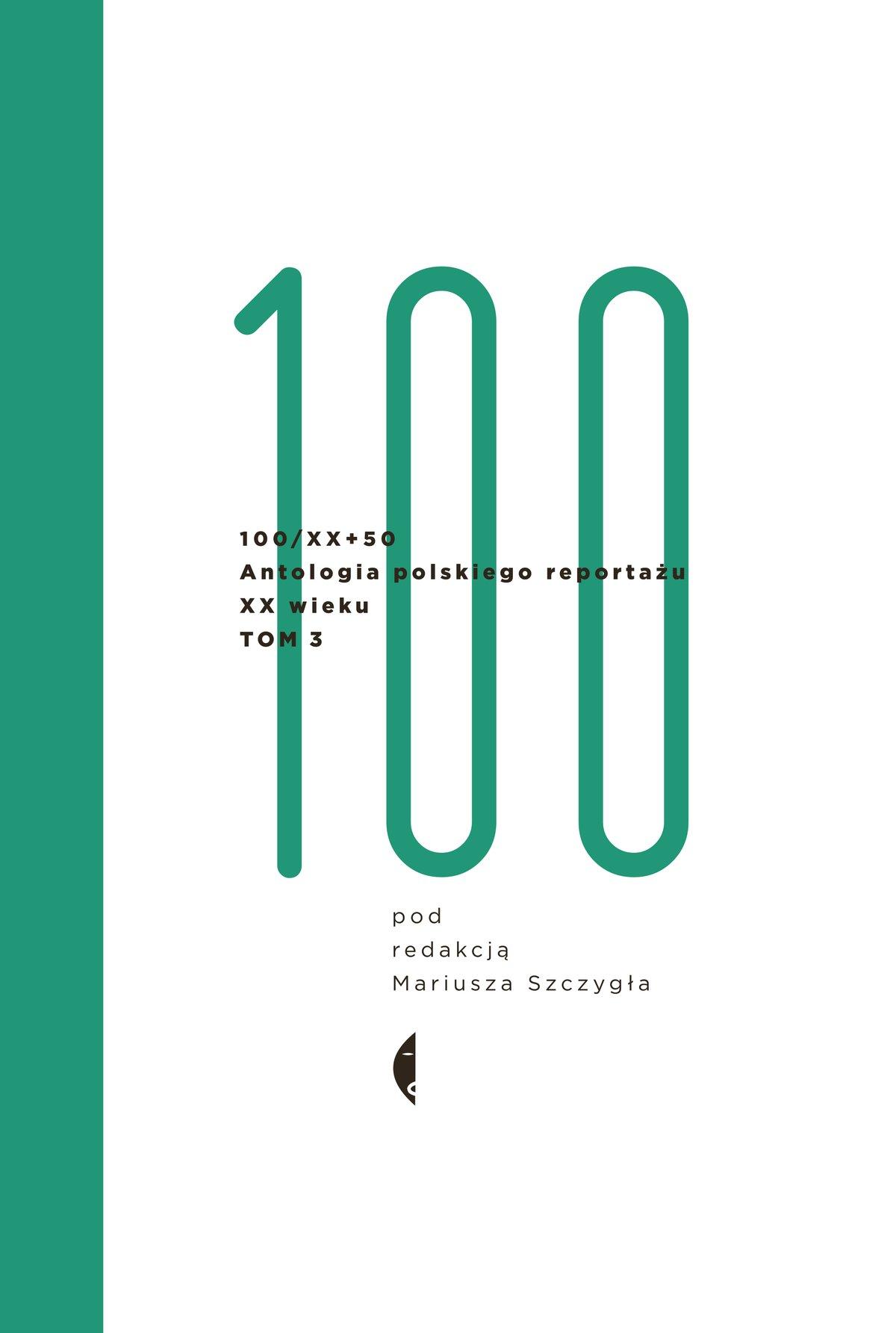 Antologia 100/XX. Tom 3 - Ebook (Książka EPUB) do pobrania w formacie EPUB