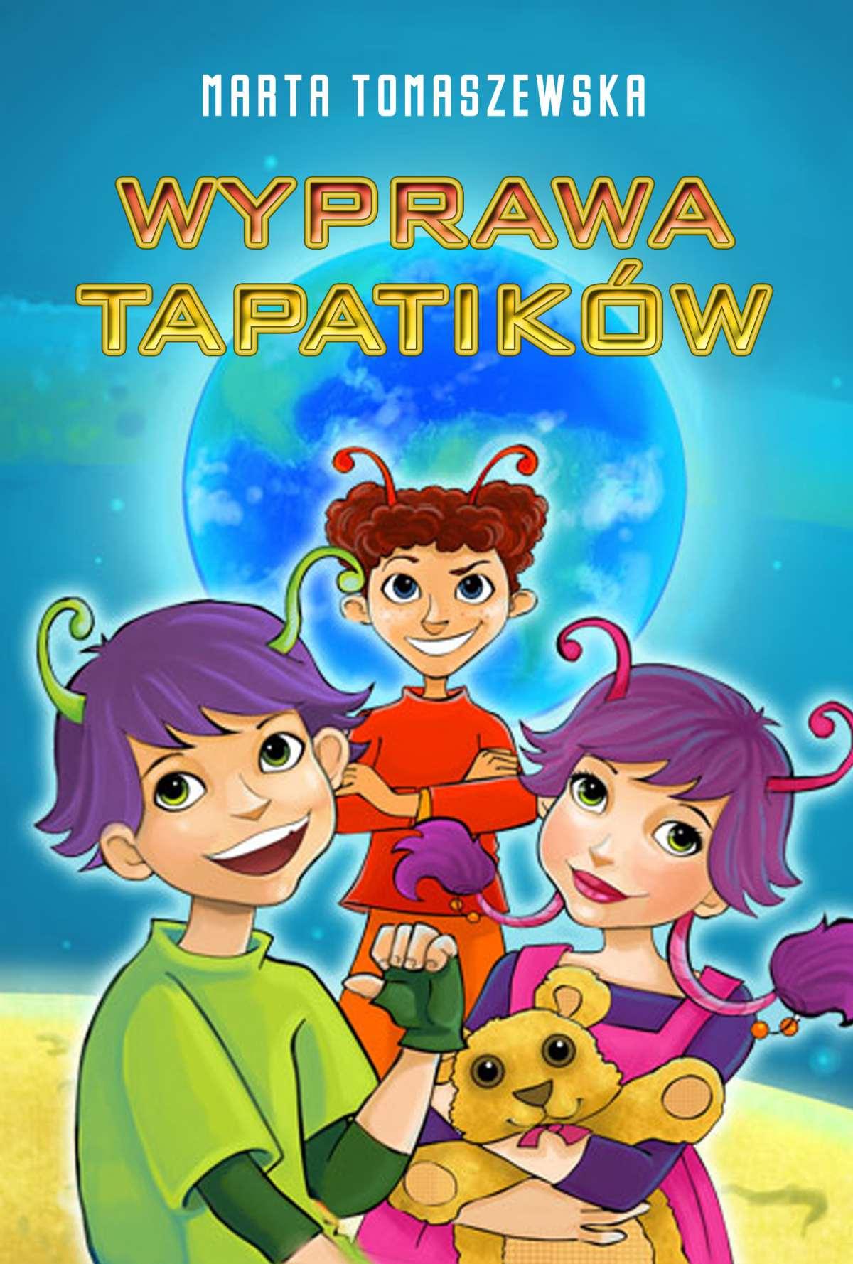 Wyprawa Tapatików - Ebook (Książka PDF) do pobrania w formacie PDF