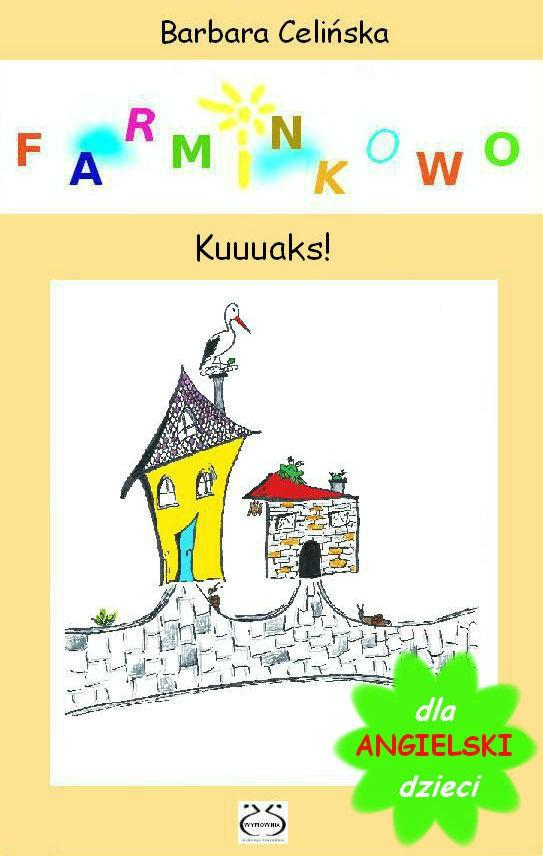 Angielski dla dzieci. Farminkowo - Gość na farmie. - Ebook (Książka PDF) do pobrania w formacie PDF