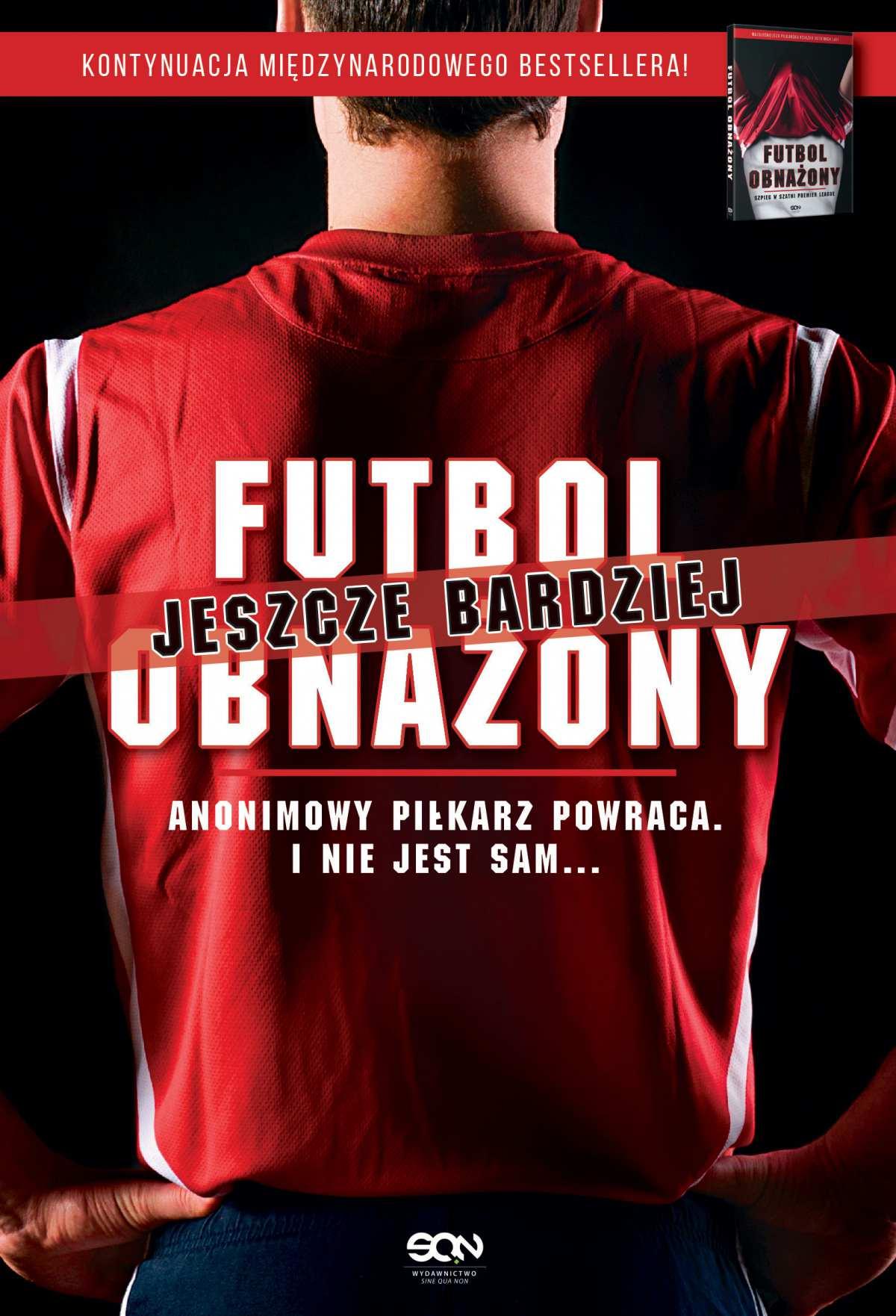 Futbol jeszcze bardziej obnażony - Ebook (Książka EPUB) do pobrania w formacie EPUB