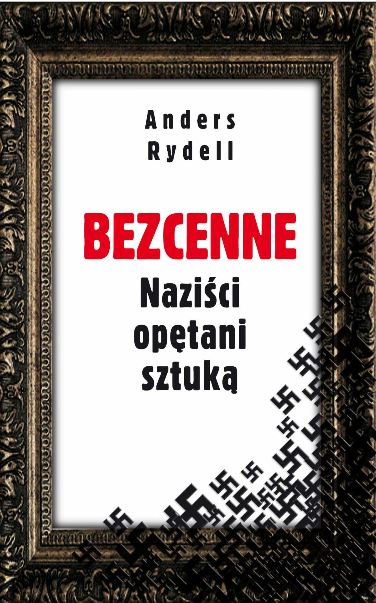 Bezcenne. Naziści opętani sztuką - Ebook (Książka EPUB) do pobrania w formacie EPUB