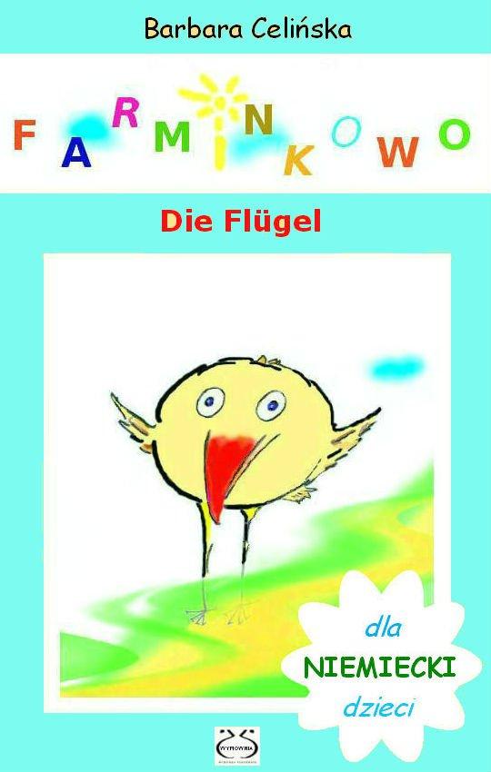 Farminkowo. Die Flügel (Niemiecki dla dzieci) - Ebook (Książka PDF) do pobrania w formacie PDF