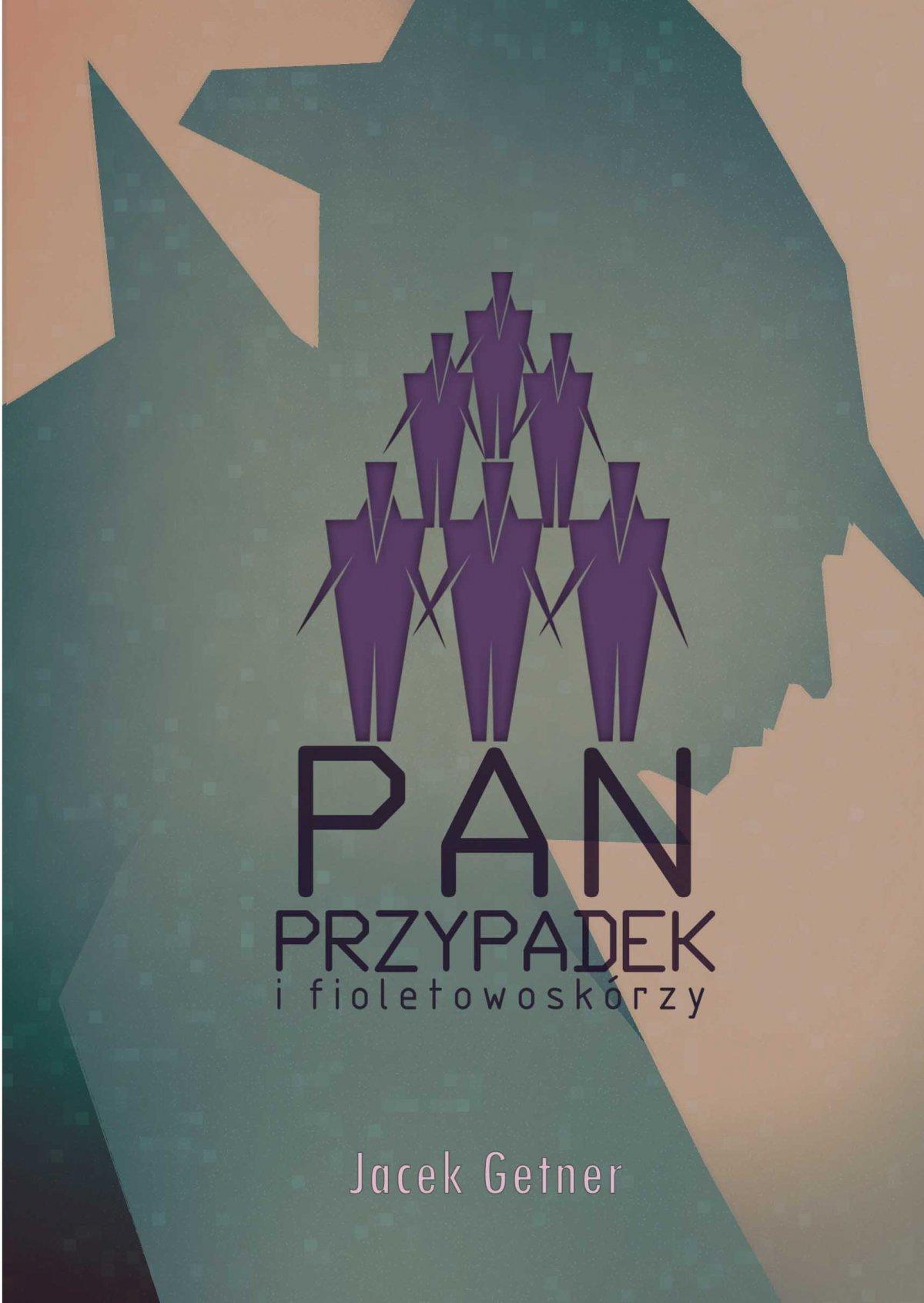 Pan Przypadek i fioletowoskórzy - Ebook (Książka EPUB) do pobrania w formacie EPUB