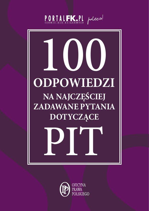 100 odpowiedzi na najczęściej zadawane pytania dotyczące PIT - Ebook (Książka PDF) do pobrania w formacie PDF