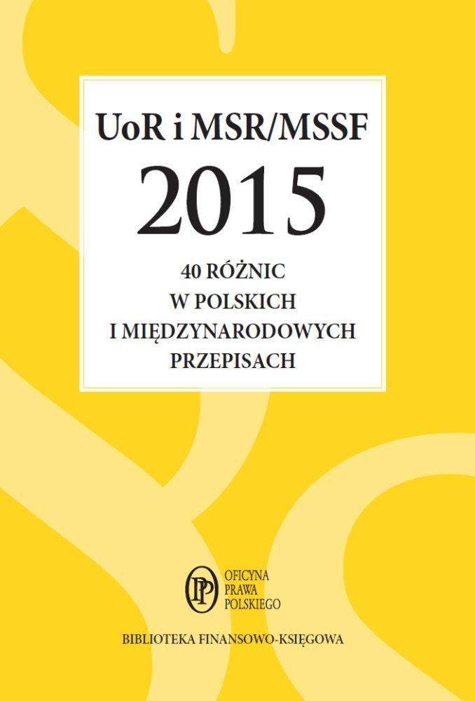 UoR i MSR/MSSF 2015. 40 różnic w polskich i międzynarodowych przepisach - Ebook (Książka PDF) do pobrania w formacie PDF