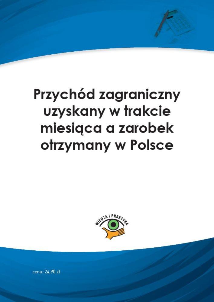 Przychód zagraniczny uzyskany w trakcie miesiąca a zarobek otrzymany w Polsce - Ebook (Książka PDF) do pobrania w formacie PDF