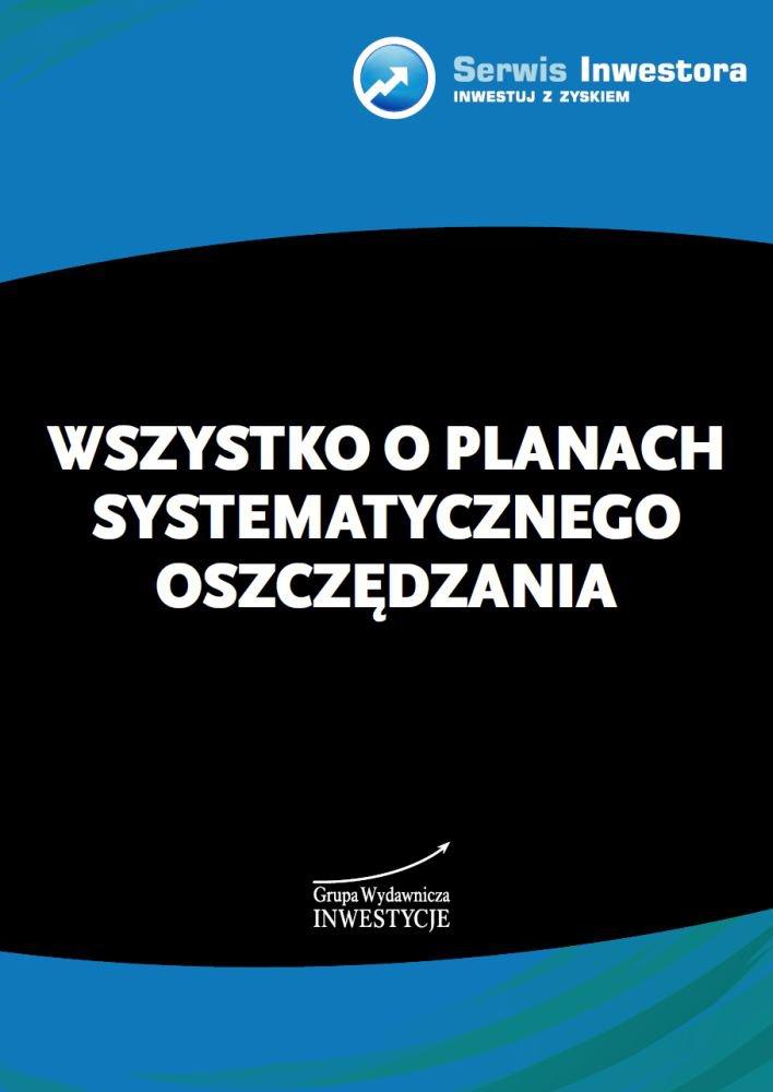 Wszystko o planach systematycznego oszczędzania - Ebook (Książka PDF) do pobrania w formacie PDF