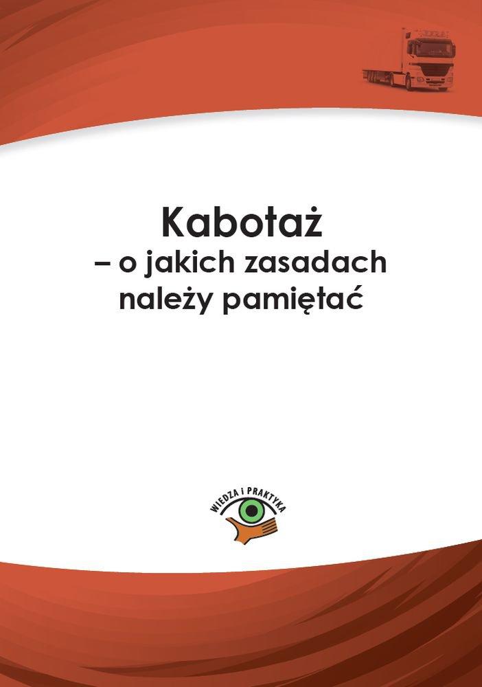 Kabotaż – o jakich zasadach należy pamiętać - Ebook (Książka PDF) do pobrania w formacie PDF