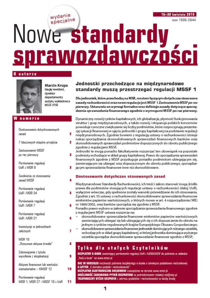 Nowe Standardy Sprawozdawczości, wydanie specjalne: Jednostki przechodzące na międzynarodowe standardy muszą przestrzegać regulacji MSSF 1 - Ebook (Książka PDF) do pobrania w formacie PDF