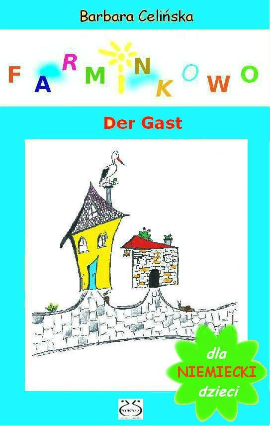 Farminkowo. Der Gast (Niemiecki dla dzieci) - Ebook (Książka PDF) do pobrania w formacie PDF