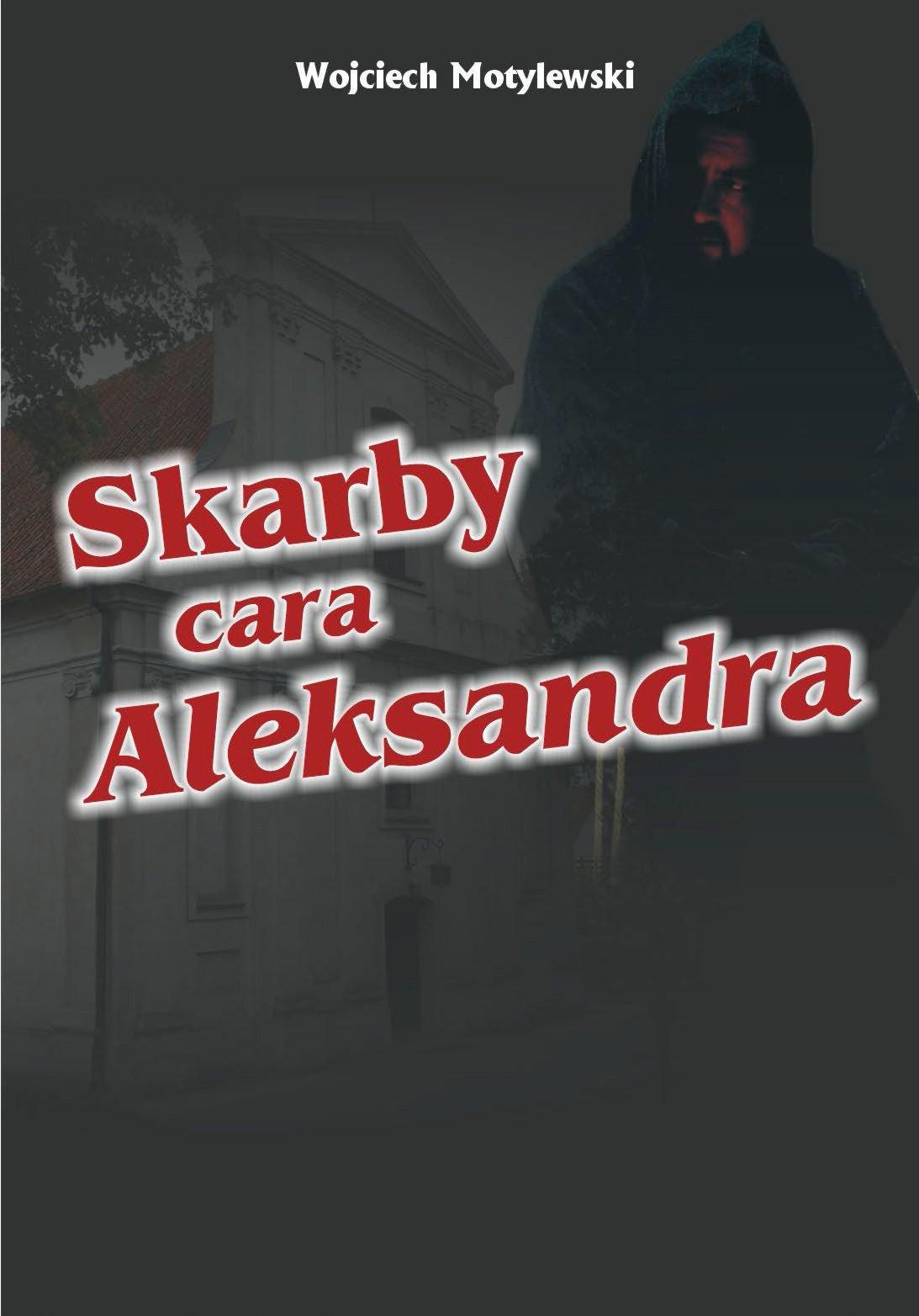 Skarby cara Aleksandra - Ebook (Książka na Kindle) do pobrania w formacie MOBI