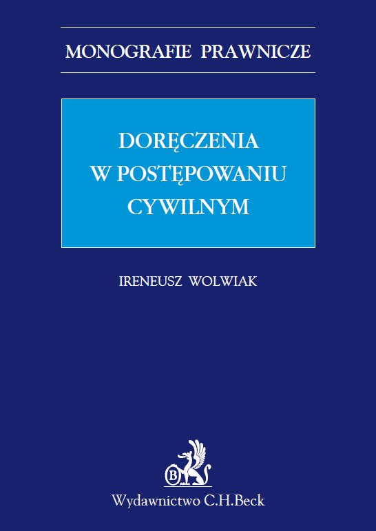 Doręczenia w postępowaniu cywilnym - Ebook (Książka PDF) do pobrania w formacie PDF