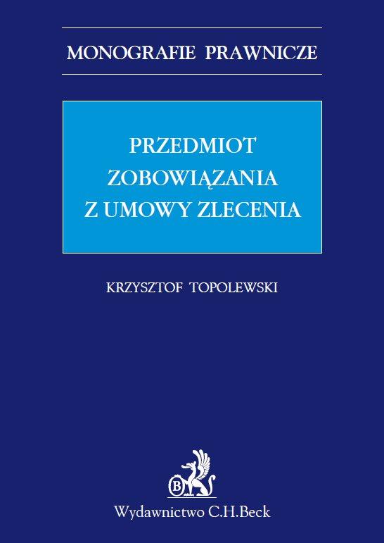 Przedmiot zobowiązania z umowy zlecenia - Ebook (Książka PDF) do pobrania w formacie PDF