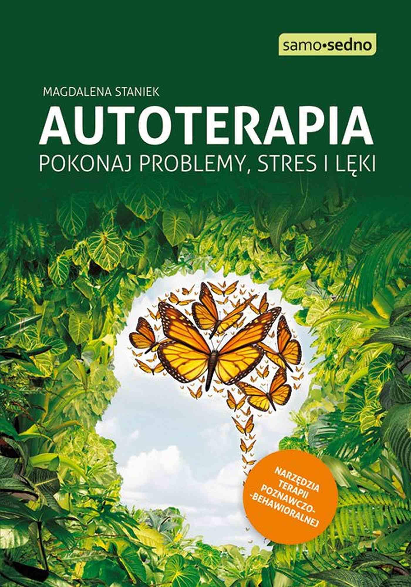 Samo Sedno - Autoterapia. Pokonaj problemy, stres i lęki - Ebook (Książka EPUB) do pobrania w formacie EPUB