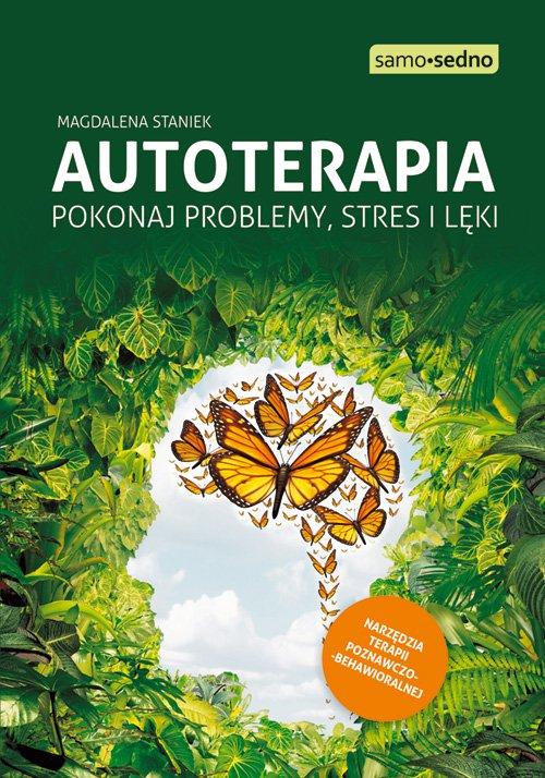 Samo Sedno - Autoterapia. Pokonaj problemy, stres i lęki - Ebook (Książka na Kindle) do pobrania w formacie MOBI