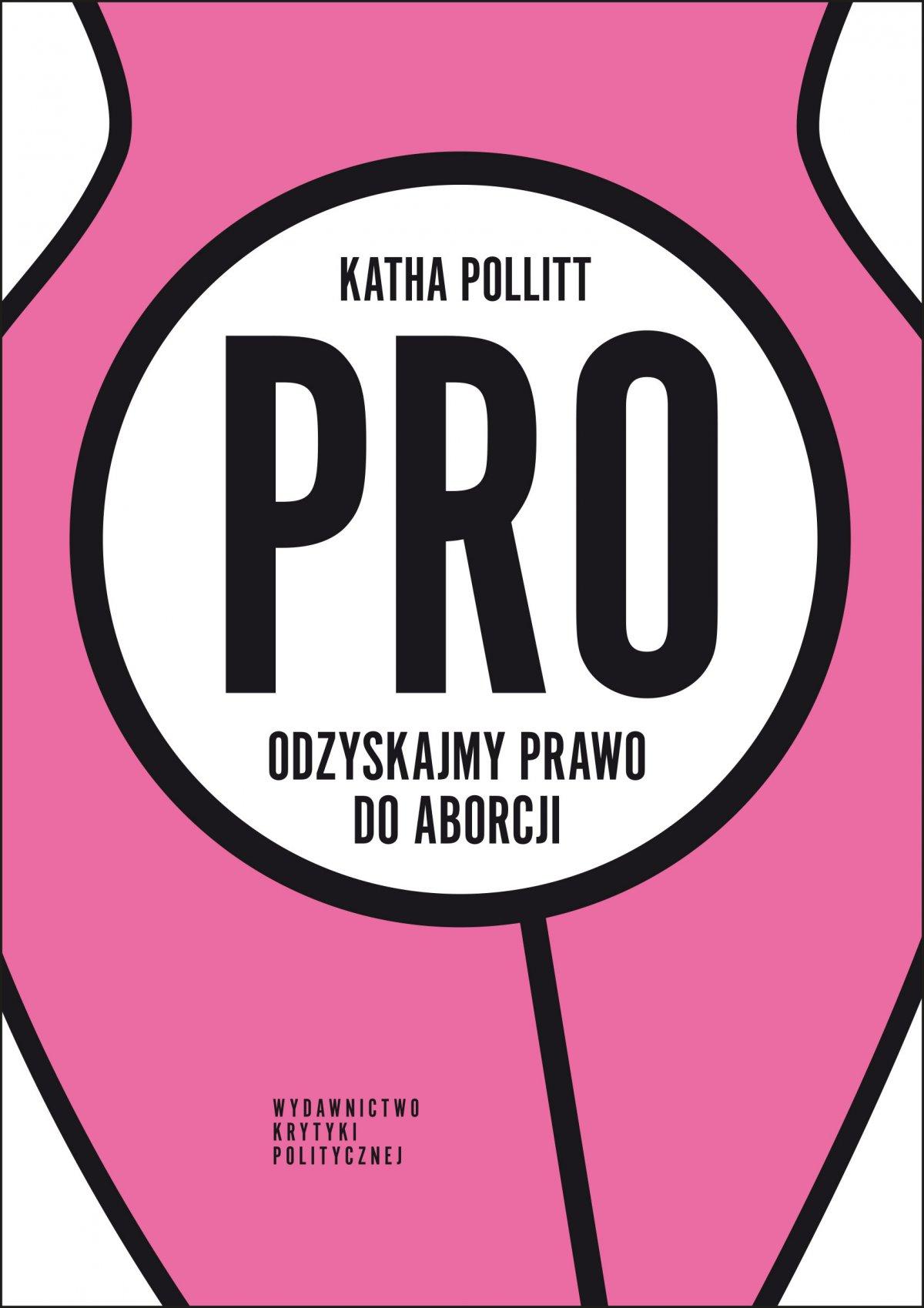 Pro. Odzyskajmy prawo do aborcji - Ebook (Książka na Kindle) do pobrania w formacie MOBI