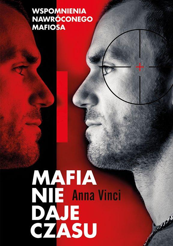 Mafia nie daje czasu - Ebook (Książka EPUB) do pobrania w formacie EPUB