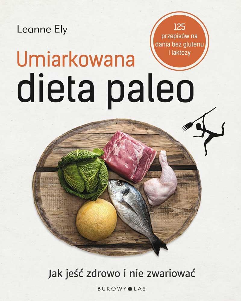 Umiarkowana dieta paleo - Ebook (Książka EPUB) do pobrania w formacie EPUB