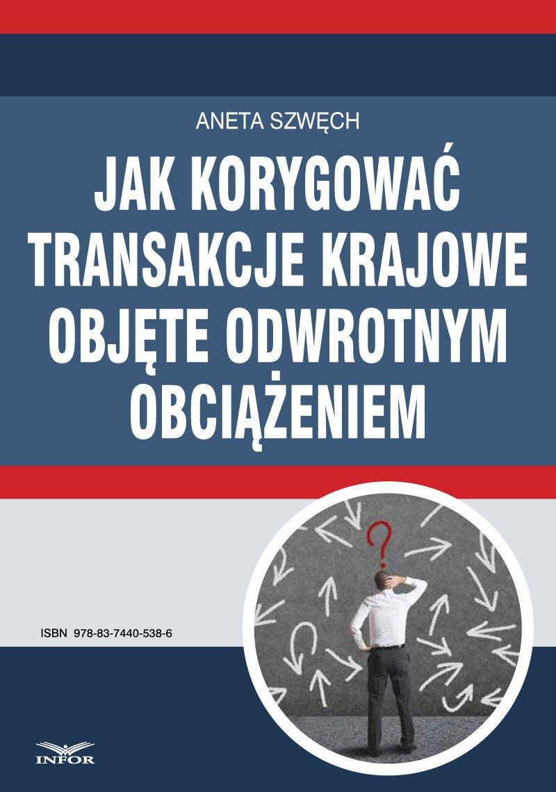 Jak korygować transakcje krajowe objęte odwrotnym obciążeniem - Ebook (Książka PDF) do pobrania w formacie PDF