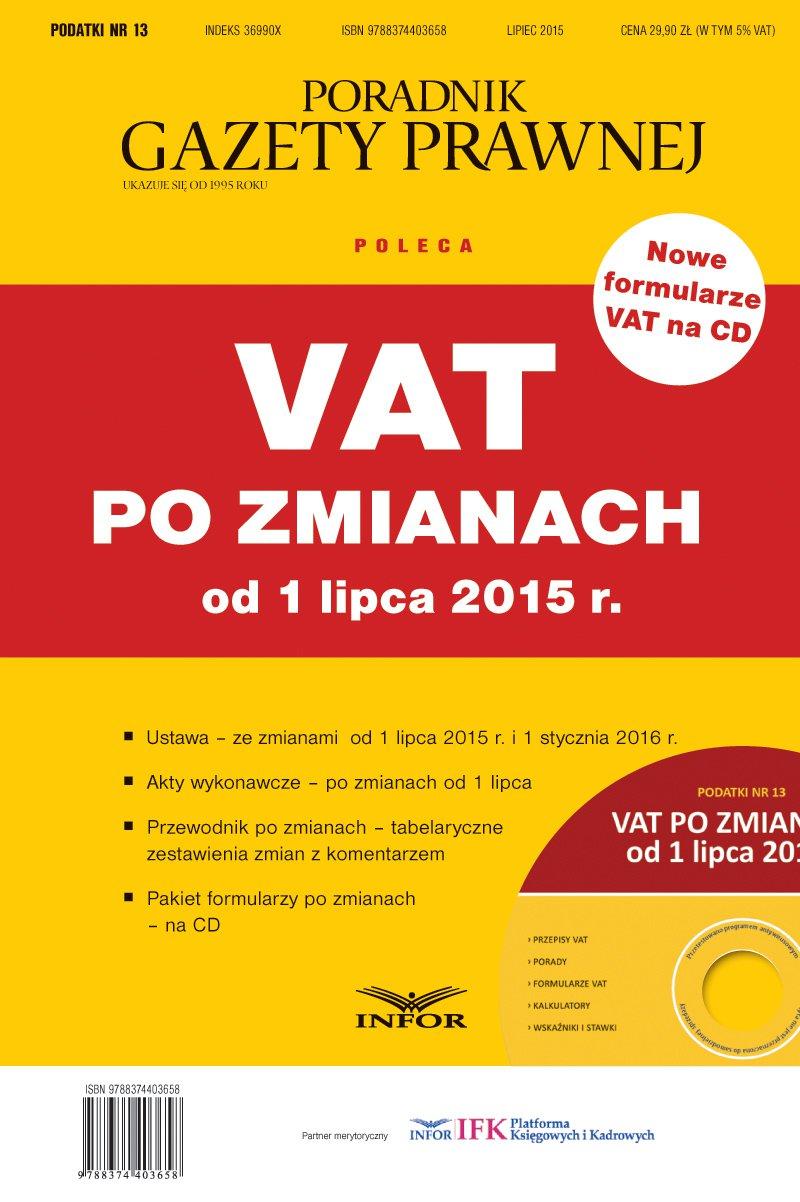 Podatki Nr 13 - VAT po zmianach od 1 lipca 2015 r. - Ebook (Książka PDF) do pobrania w formacie PDF
