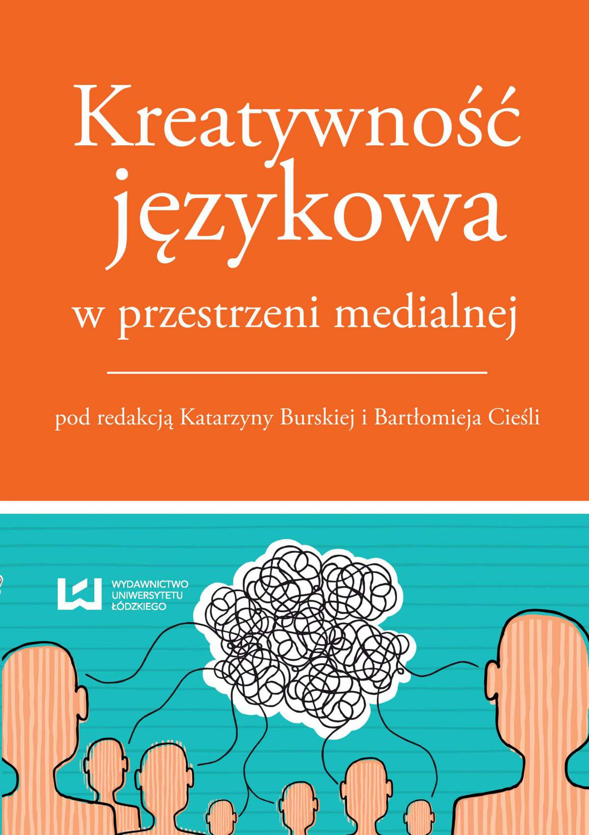Kreatywność językowa w przestrzeni medialnej - Ebook (Książka PDF) do pobrania w formacie PDF