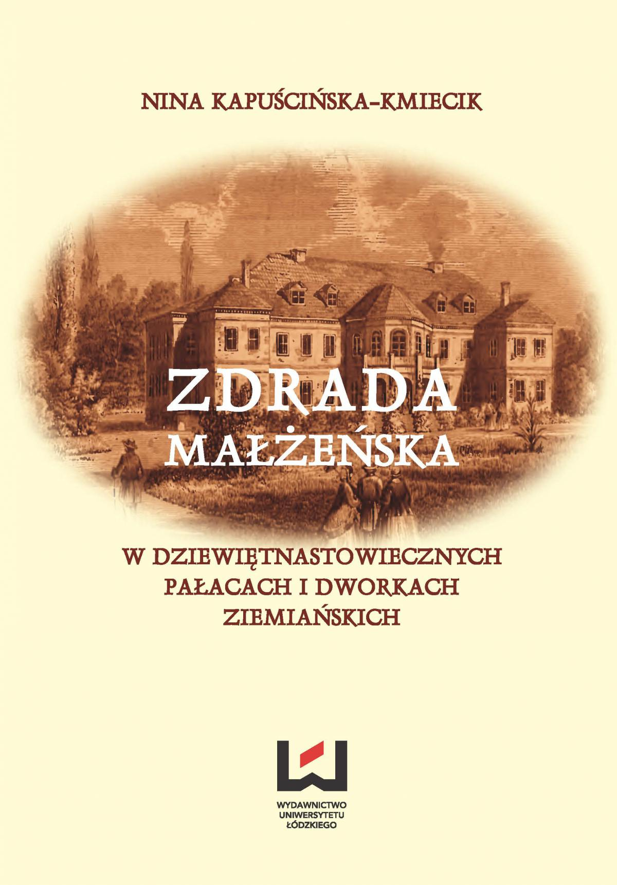 Zdrada małżeńska w dziewiętnastowiecznych pałacach i dworach ziemiańskich - Ebook (Książka PDF) do pobrania w formacie PDF