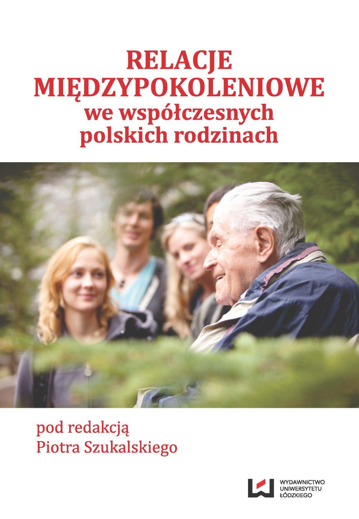 Relacje międzypokoleniowe we współczesnych polskich rodzinach - Ebook (Książka PDF) do pobrania w formacie PDF