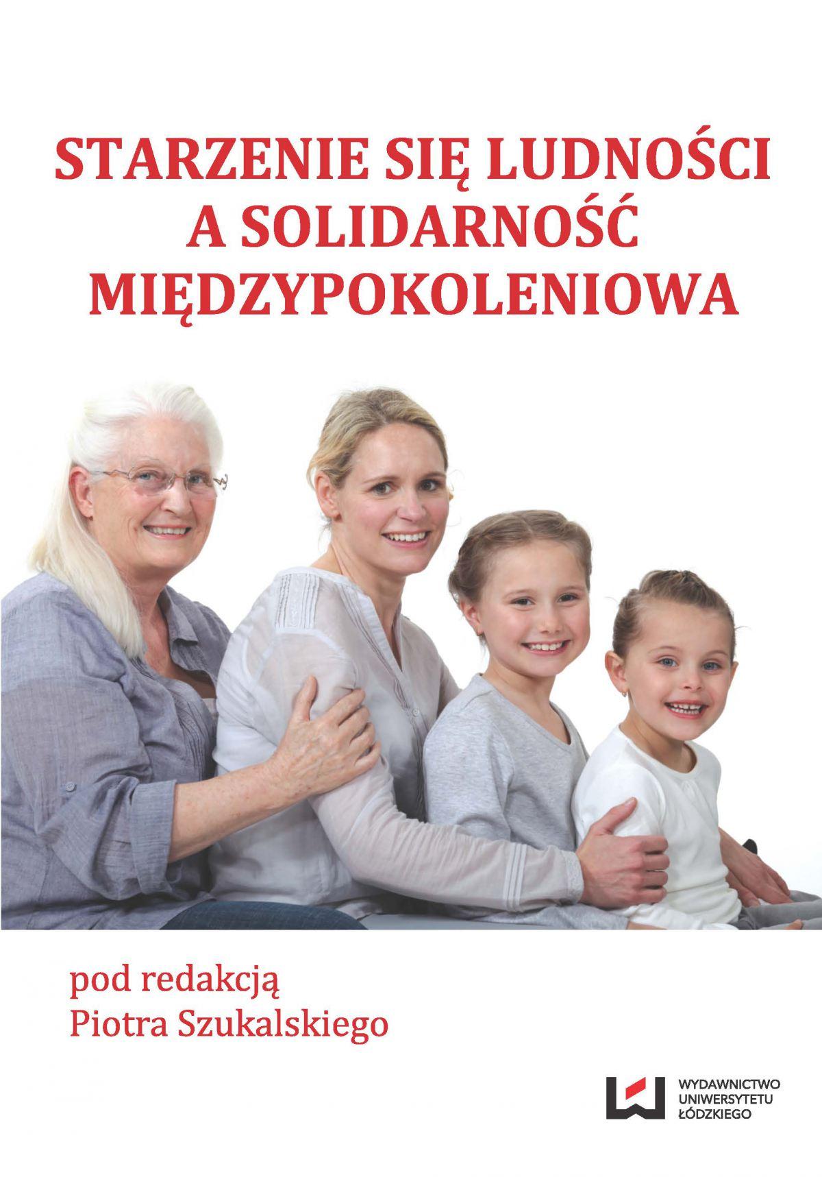Starzenie się ludności a solidarność międzypokoleniowa - Ebook (Książka PDF) do pobrania w formacie PDF