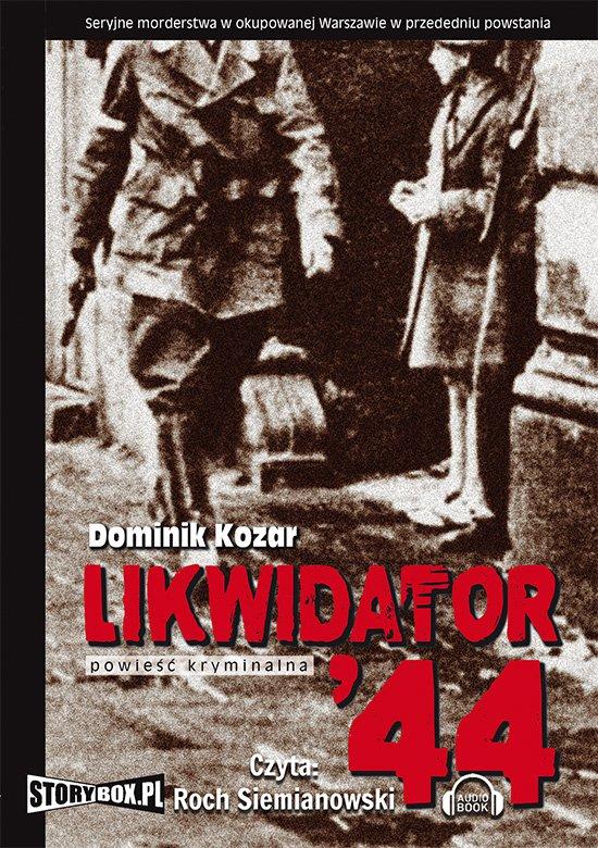 Likwidator 44 - Audiobook (Książka audio MP3) do pobrania w całości w archiwum ZIP