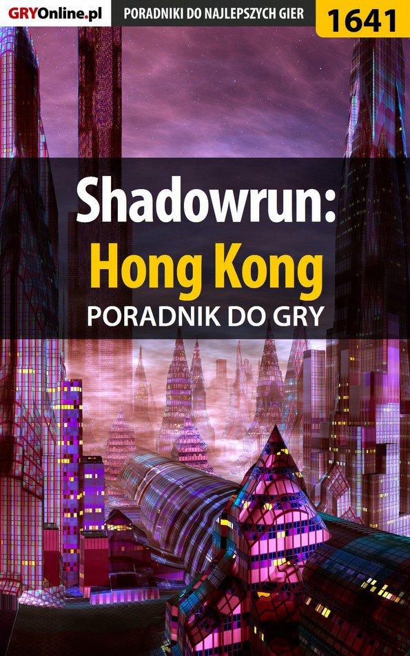 Shadowrun: Hong Kong - poradnik do gry - Ebook (Książka PDF) do pobrania w formacie PDF