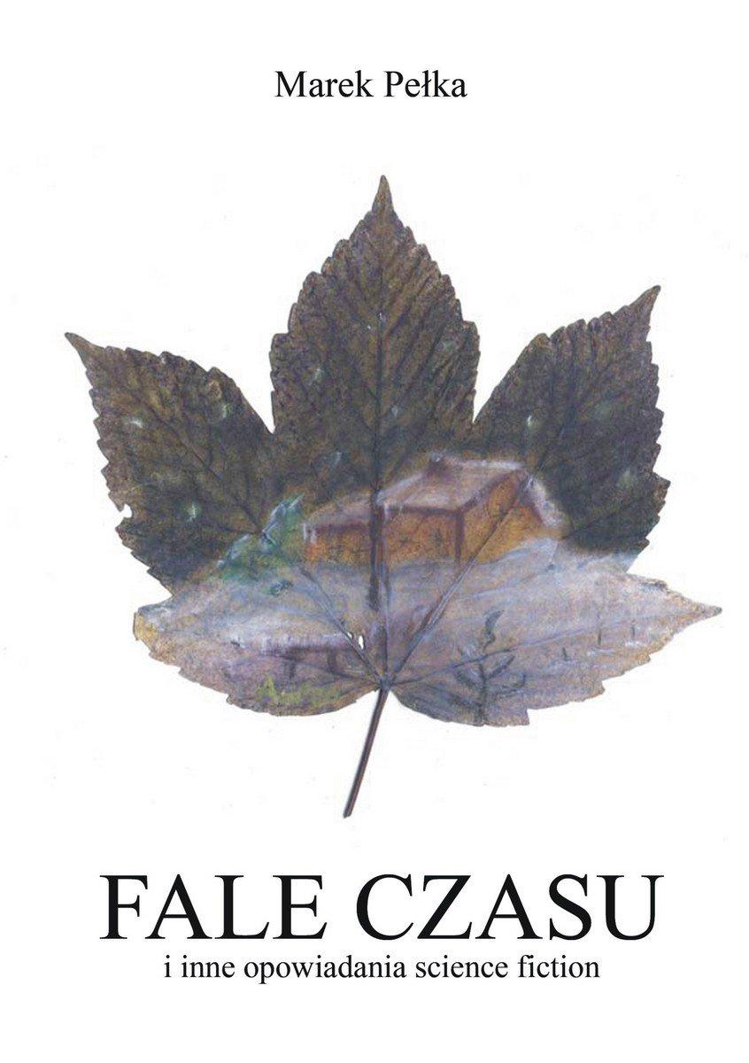 Fale czasu i inne opowiadania science fiction - Ebook (Książka EPUB) do pobrania w formacie EPUB