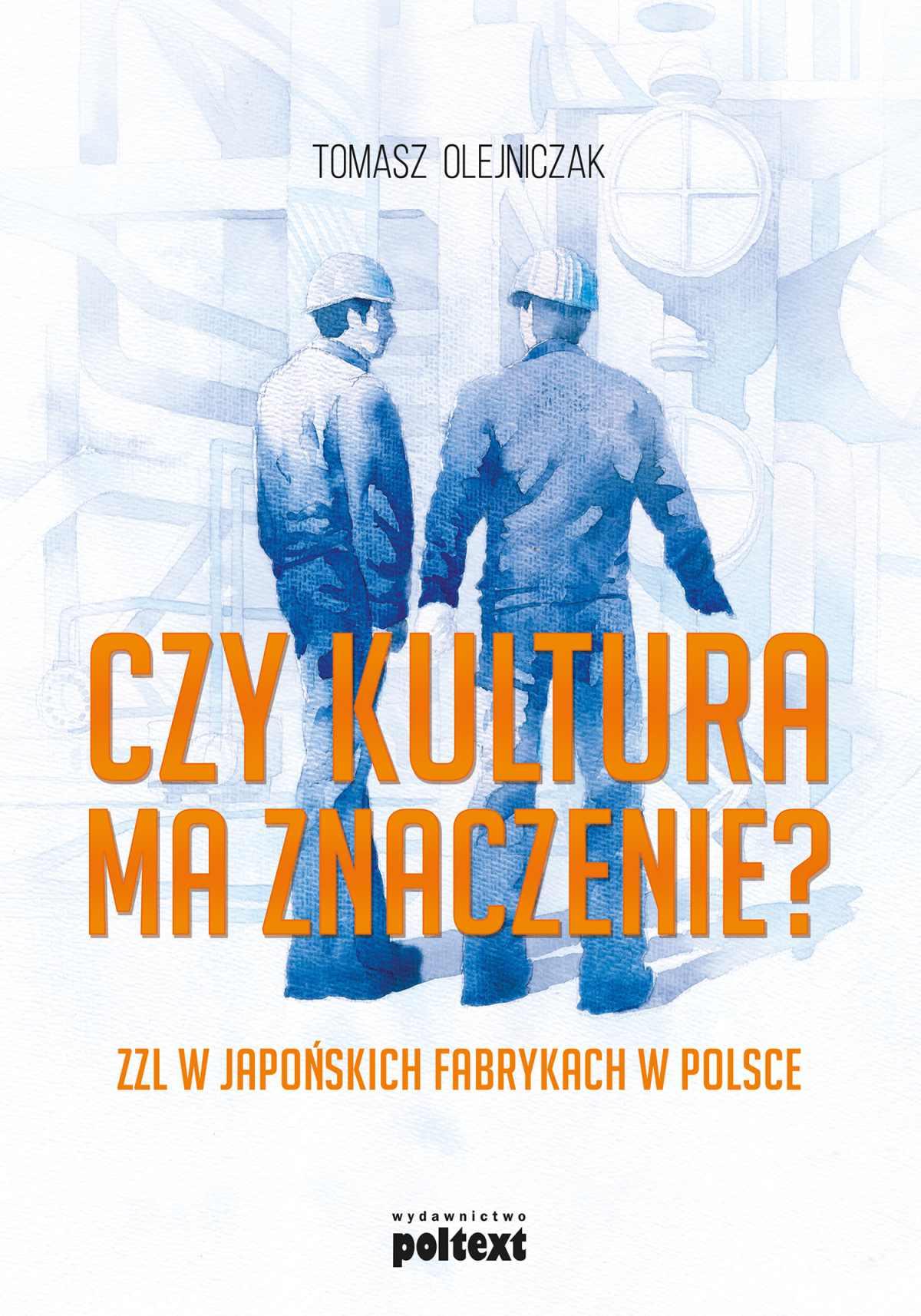 Czy kultura ma znaczenie? ZZL w japońskich fabrykach w Polsce - Ebook (Książka EPUB) do pobrania w formacie EPUB