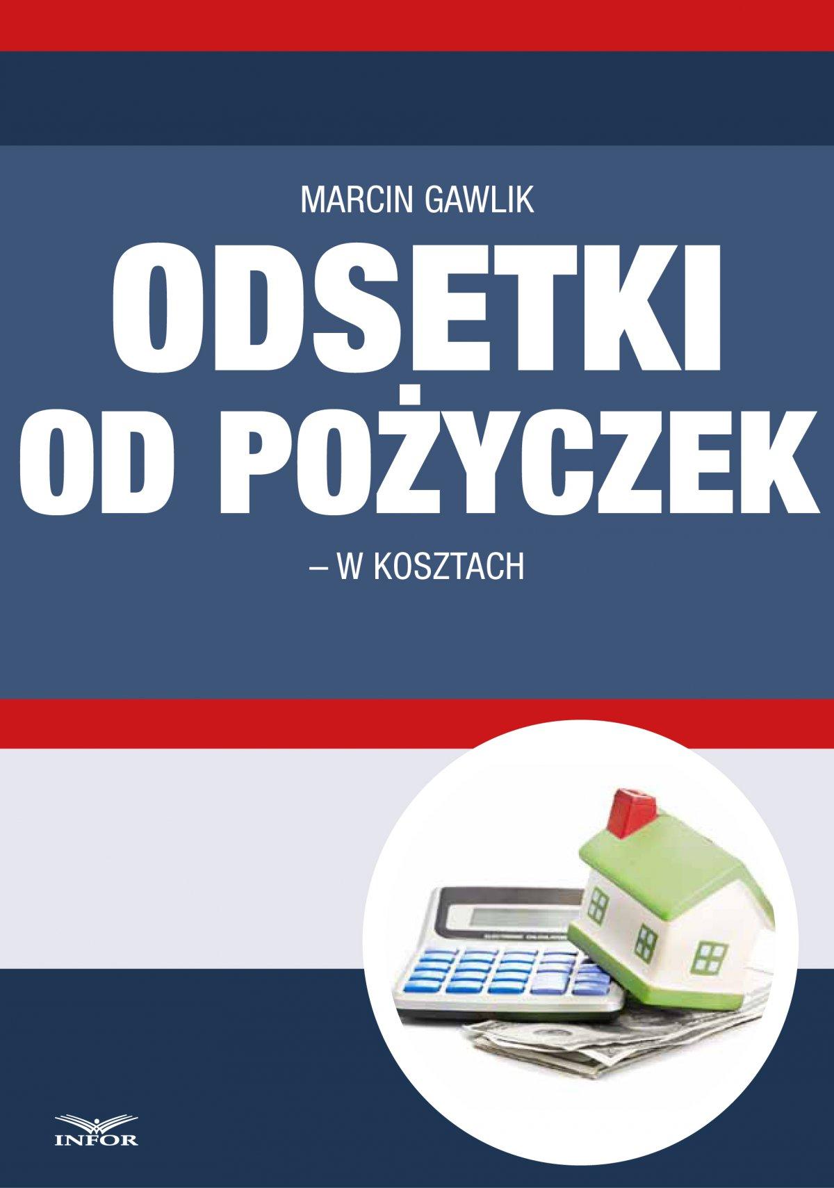 Odsetki od pożyczek w kosztach - Ebook (Książka PDF) do pobrania w formacie PDF