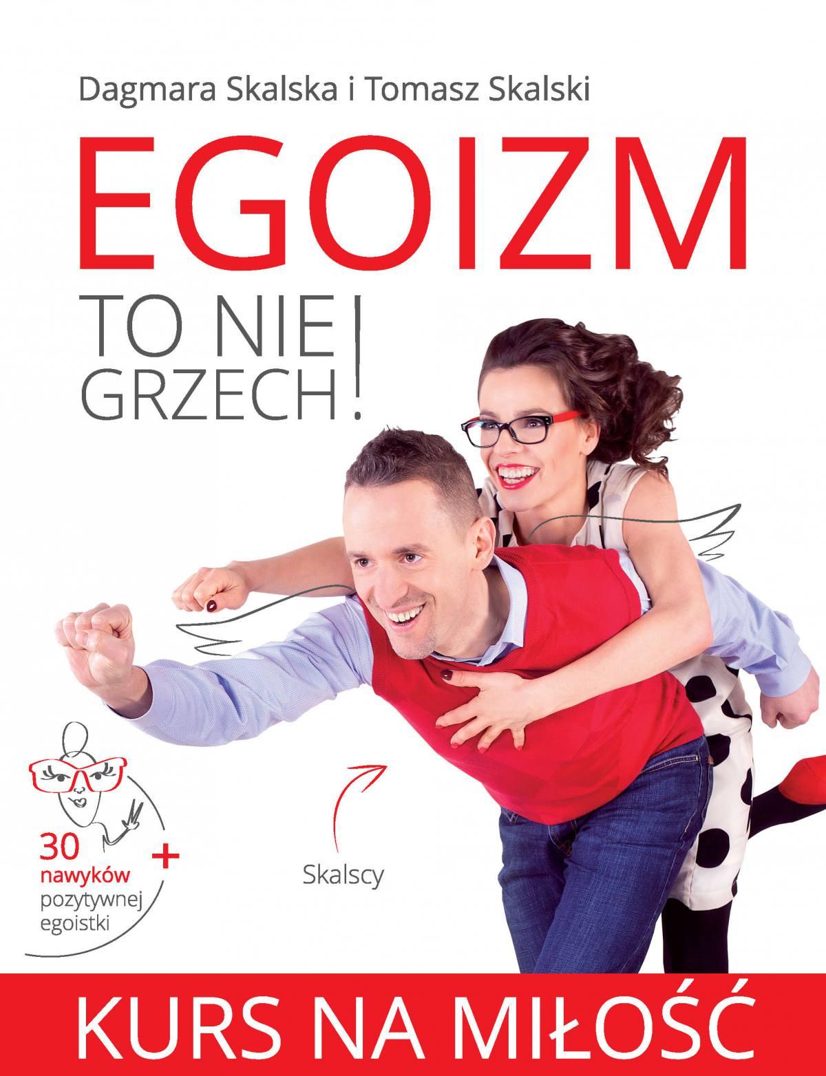 Egoizm to nie grzech! Kurs na miłość - Ebook (Książka EPUB) do pobrania w formacie EPUB