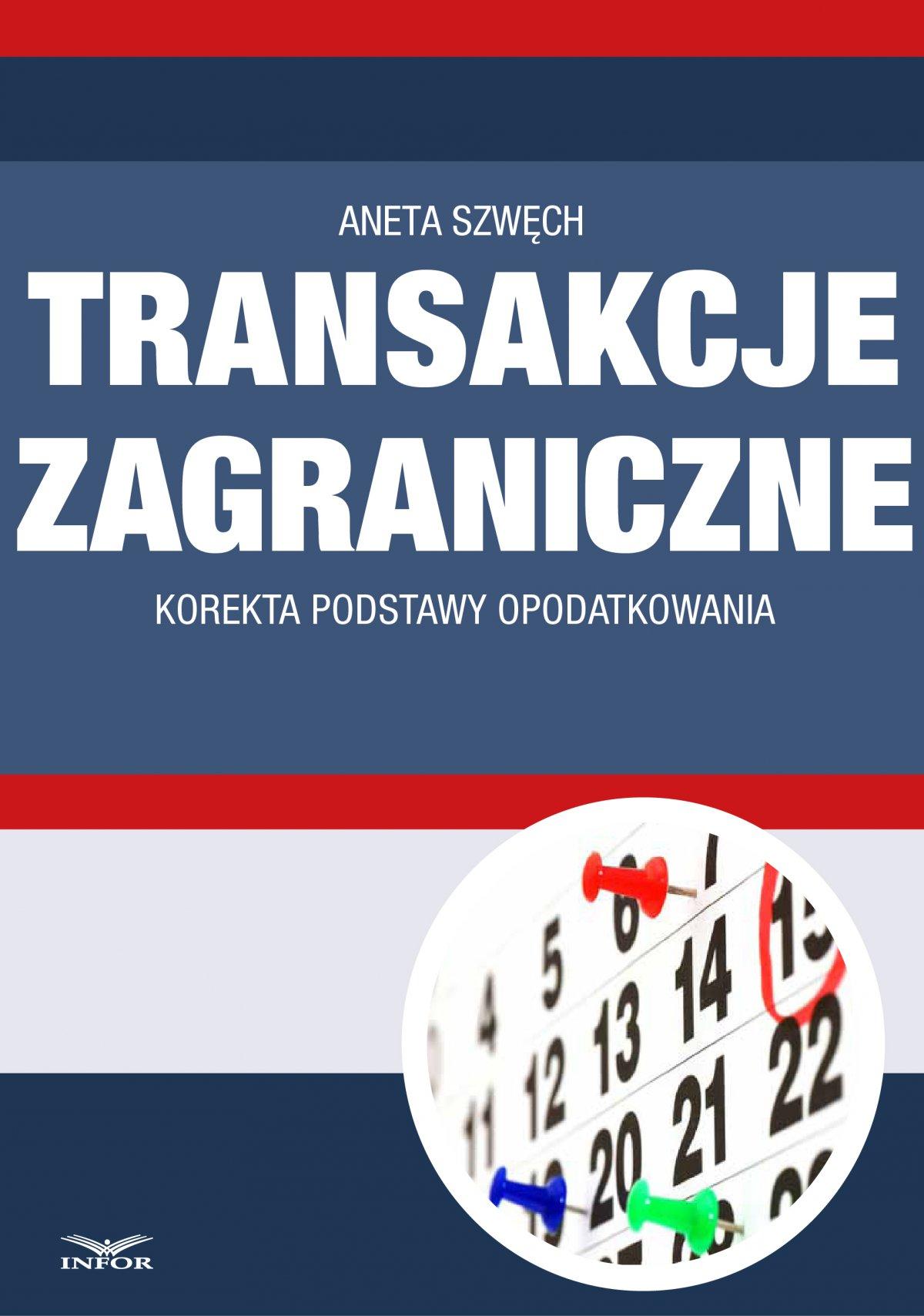 Transakcje zagraniczne - korekta podstawy opodatkowania - Ebook (Książka PDF) do pobrania w formacie PDF