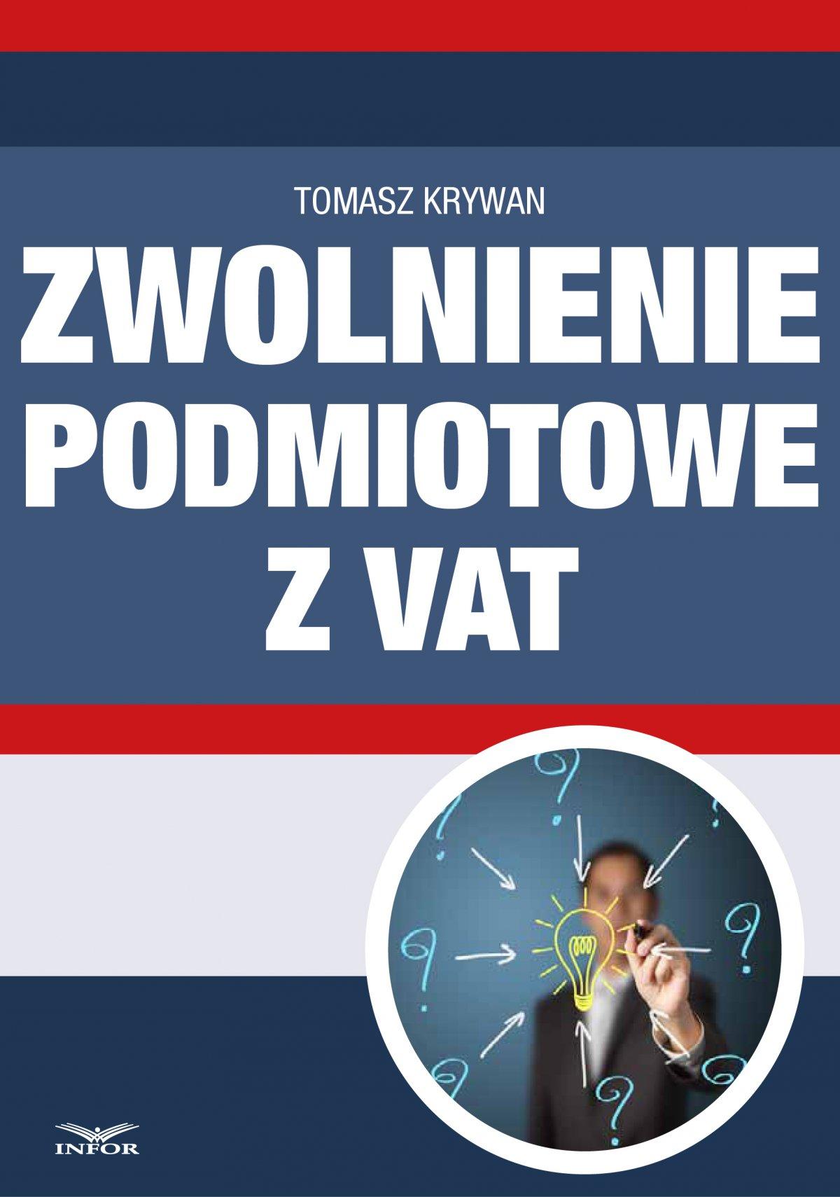 Zwolnienia podmiotowe z VAT - Ebook (Książka PDF) do pobrania w formacie PDF