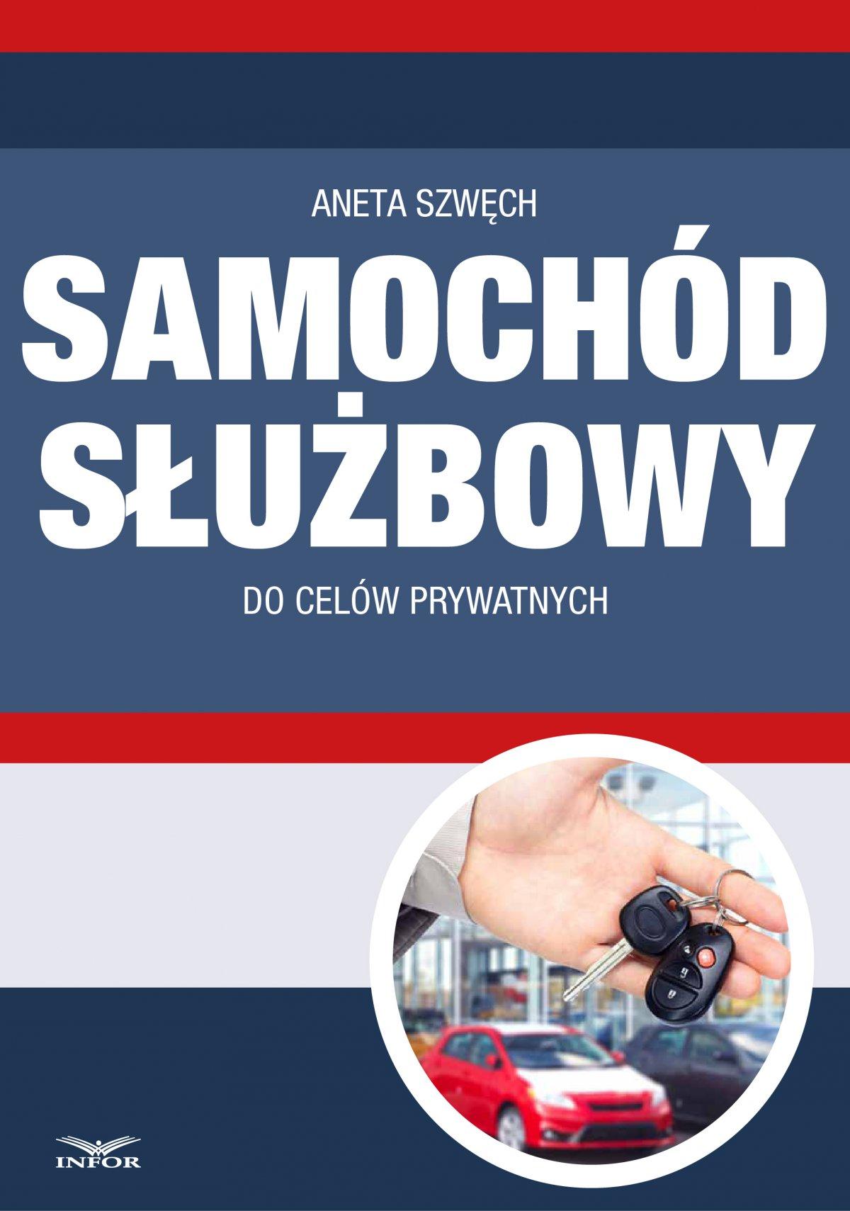 Samochód służbowy do celów prywatnych - Ebook (Książka PDF) do pobrania w formacie PDF