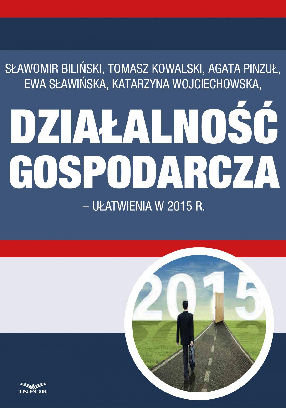 Działalność gospodarcza - ułatwienia w 2015 r. - Ebook (Książka PDF) do pobrania w formacie PDF