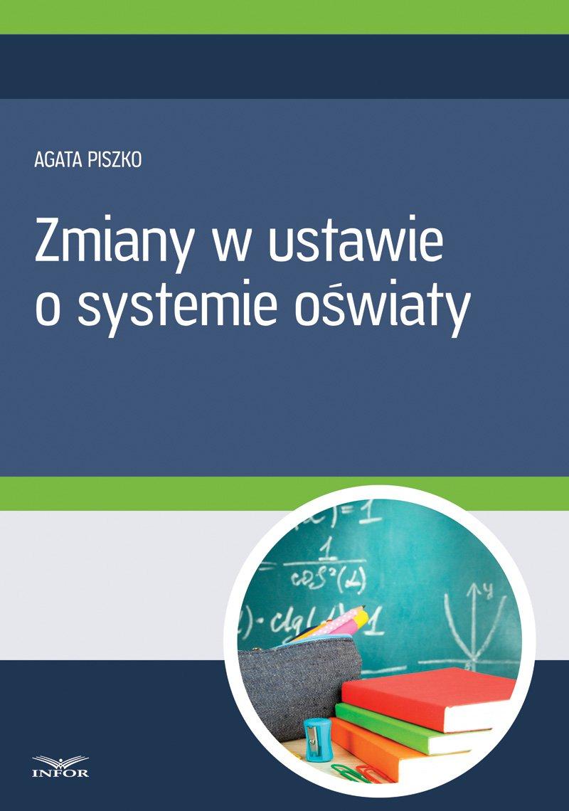 Zmiany w ustawie o systemie oświaty - Ebook (Książka PDF) do pobrania w formacie PDF
