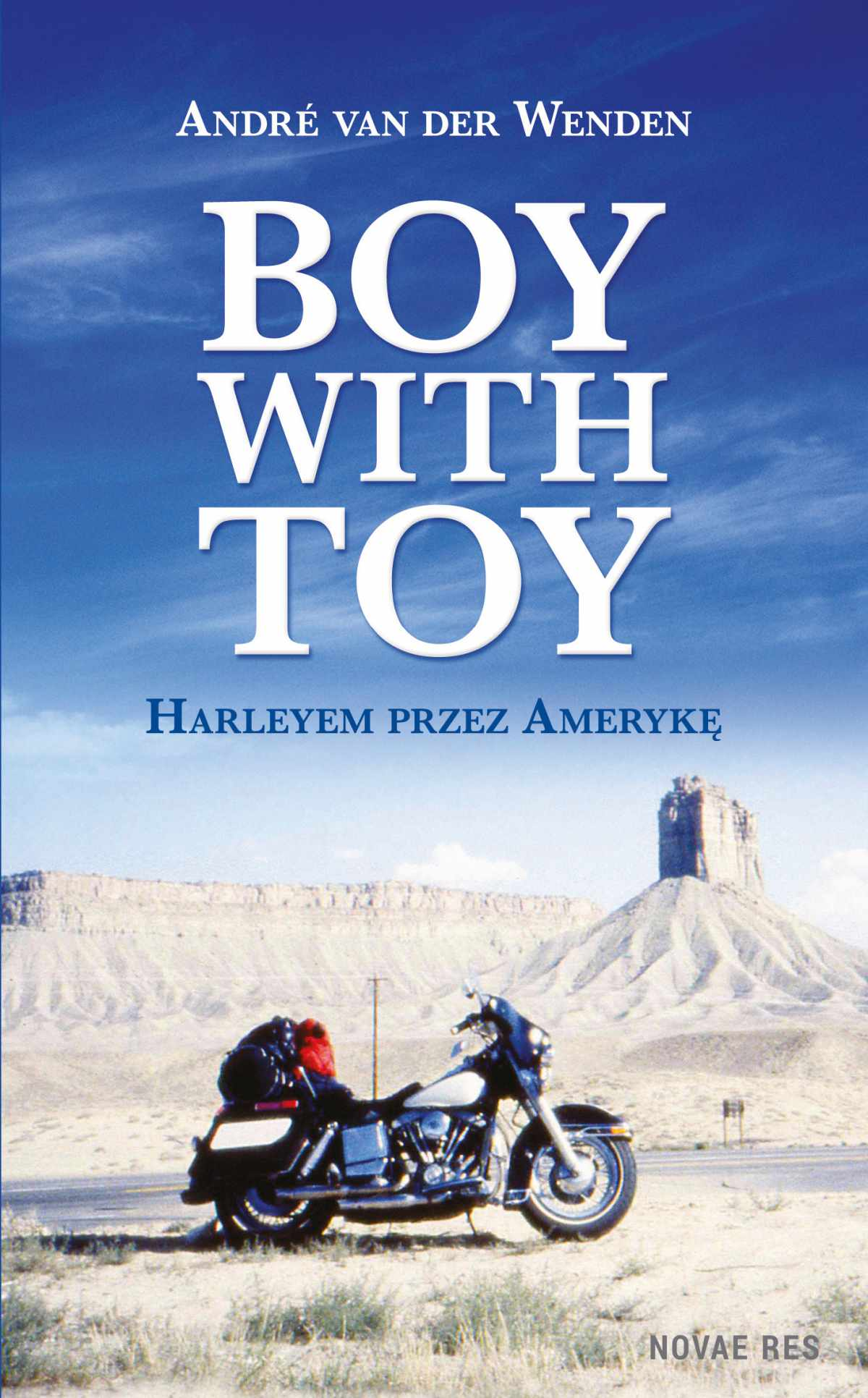 Boy with Toy. Harleyem przez Amerykę - Ebook (Książka EPUB) do pobrania w formacie EPUB