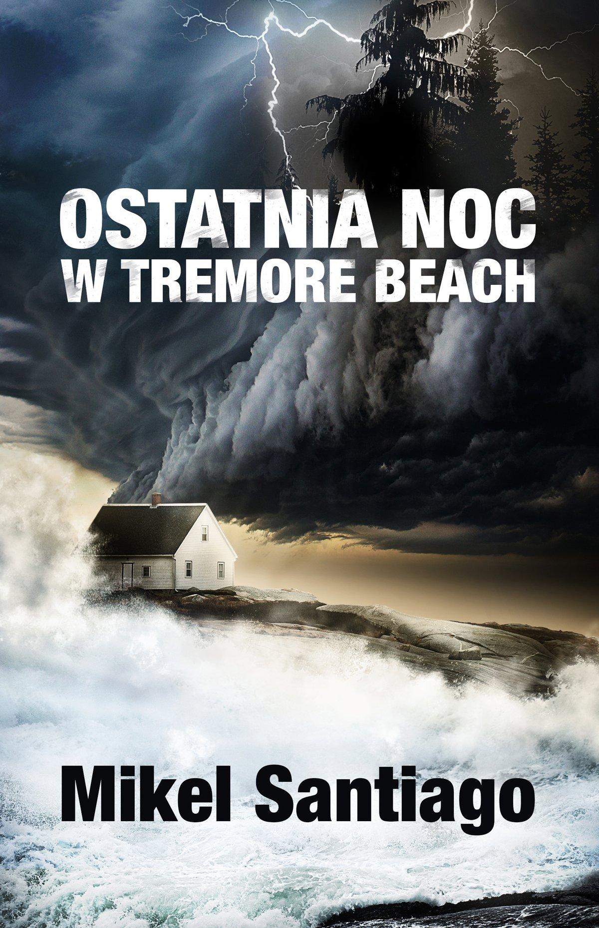 Ostatnia noc w Tremore Beach - Ebook (Książka na Kindle) do pobrania w formacie MOBI
