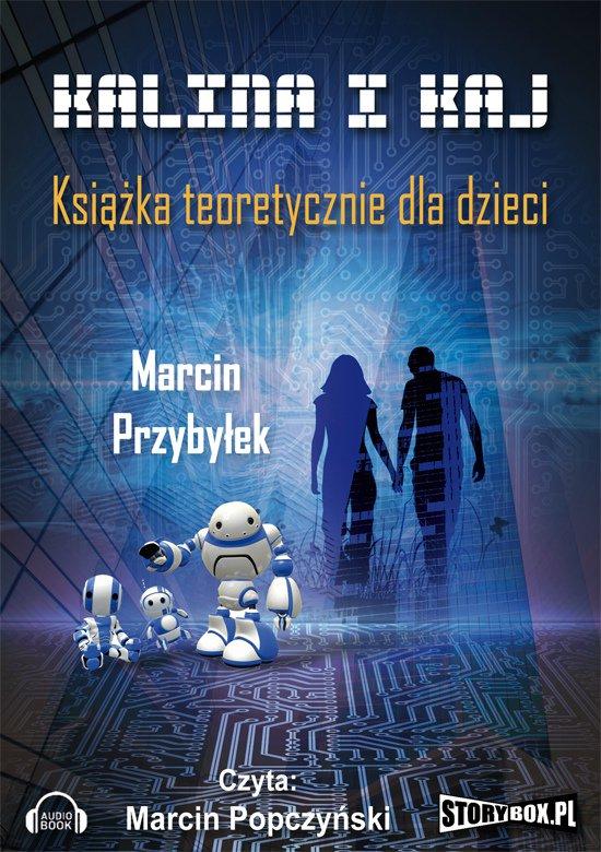 Kalina i Kaj. Książka teoretycznie dla dzieci - Audiobook (Książka audio MP3) do pobrania w całości w archiwum ZIP