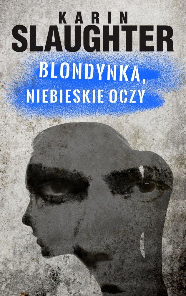 Blondynka, niebieskie oczy. Prebook - Ebook (Książka EPUB) do pobrania w formacie EPUB