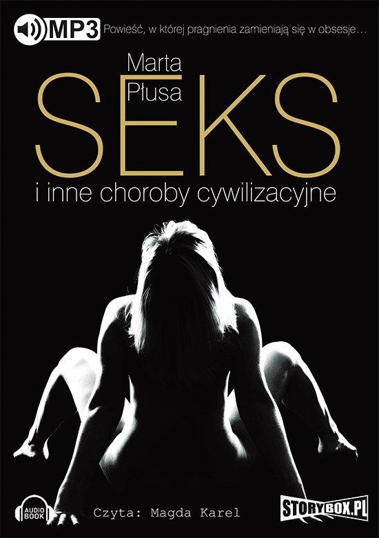 Seks i inne choroby cywilizacyjne - Audiobook (Książka audio MP3) do pobrania w całości w archiwum ZIP