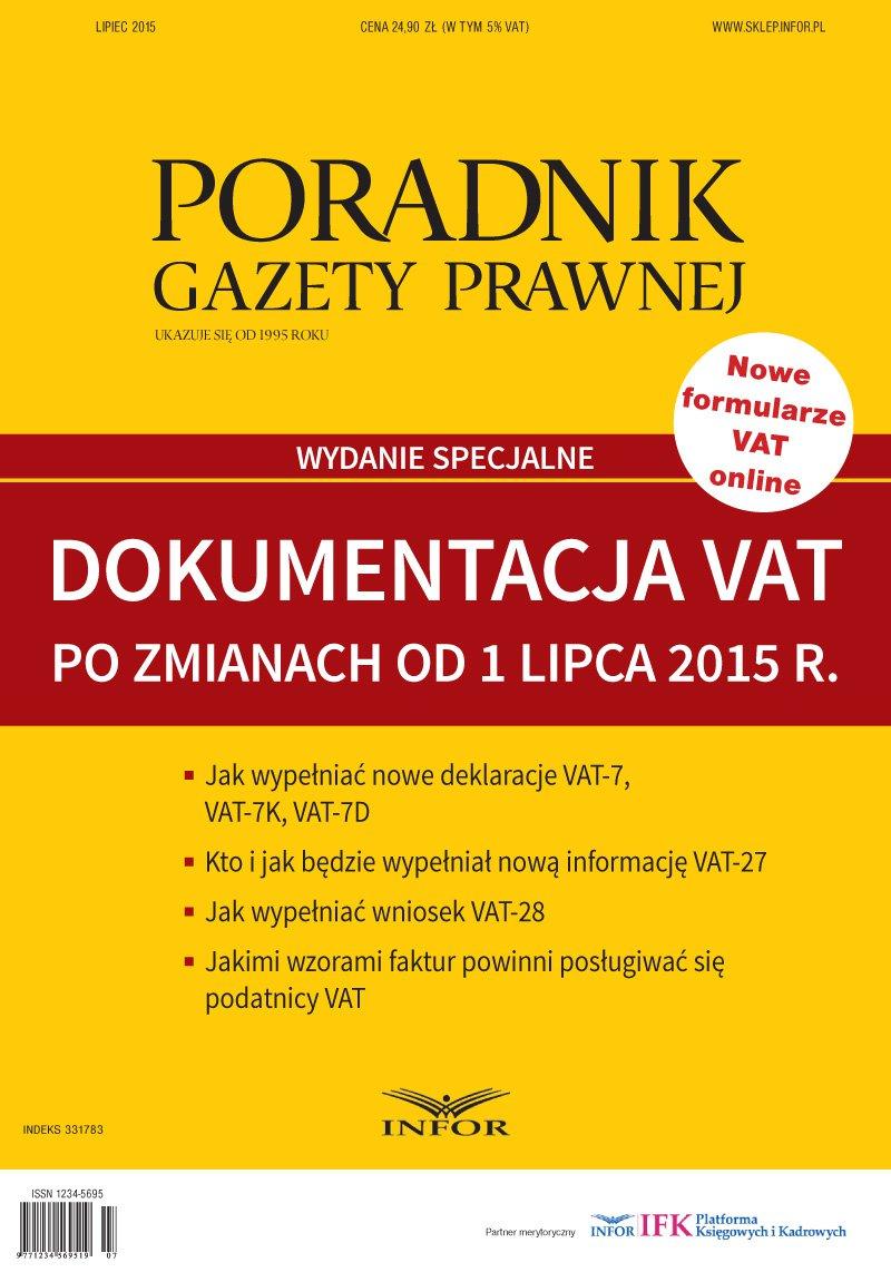 Poradnik Gazety Prawnej 7/15 Wydanie Specjalne Dokumentacja VAT po zmianach od 1 lipca 2015 r. - Ebook (Książka PDF) do pobrania w formacie PDF