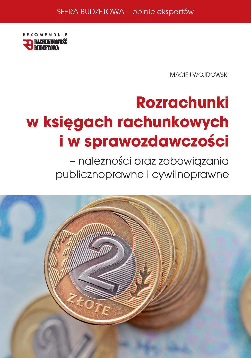 Rozrachunki w księgach rachunkowych  i w sprawozdawczości - Ebook (Książka PDF) do pobrania w formacie PDF